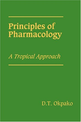 Principles of Pharmacology Hardback: A Tropical Approach