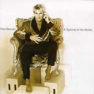 Rod Stewart - A Spanner In The Works - Zortam Music