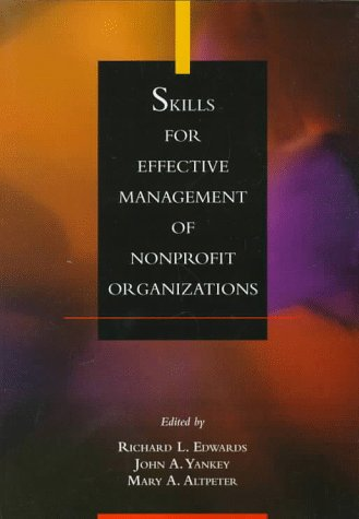Skills for Effective Management of Nonprofit Organizations