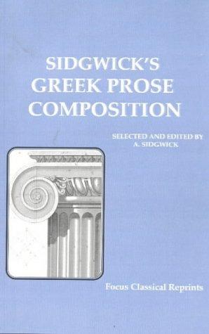 Sidgwicks Greek Prose Composition, ARTHUR SIDGWICK