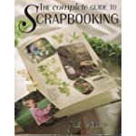 Complete Guide to Scrapbooking