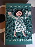 tales told again (0571034322) by WALTER DE LA MARE