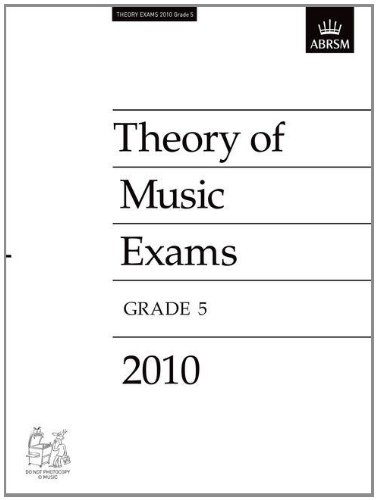 Theory of Music Exams 2010, Grade 5 (Theory of Music Exam Papers & Answers (Abrsm)), Buch