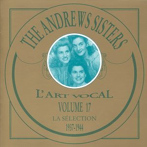 The Andrews Sisters - Selection Of The Andrew Sisters - Zortam Music