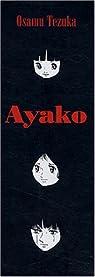 Ayako, tomes 1 à 3 par Tezuka