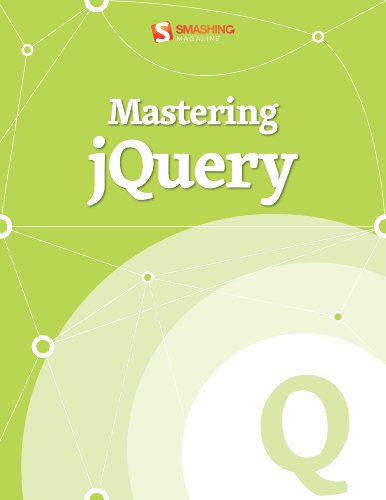 Mastering jQuery (Smashing eBook Series)