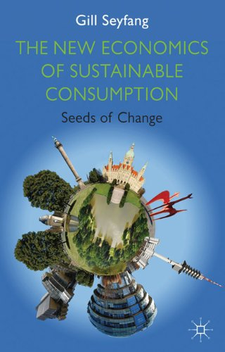 The New Economics of Sustainable Consumption: Seeds of...