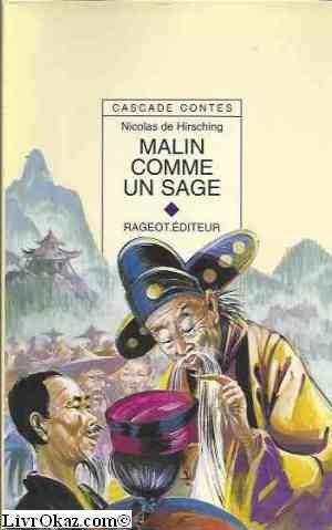 Malin comme un sage et autres contes du bout du monde
