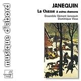 Janequin: La Chasse