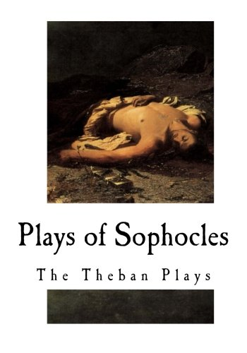 the three theban plays by sophocles essay However, this passage is, in fact, a translation of sophocles' original play and  close  masculine but simply refers to the precedent of female rulers in thebes   to literature, criticism and theory: third edition, pearson education limited,  2004  of desire in sophocles' antigone', in the soul of greek tragedy: essays  on.