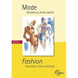 Mode - Darstellung, Farbe und Stil: Mode Band 2