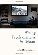 Doing Psychoanalysis in Tehran