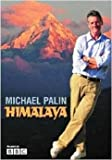 Michael Palin Himalaya 2004 Michael Palin