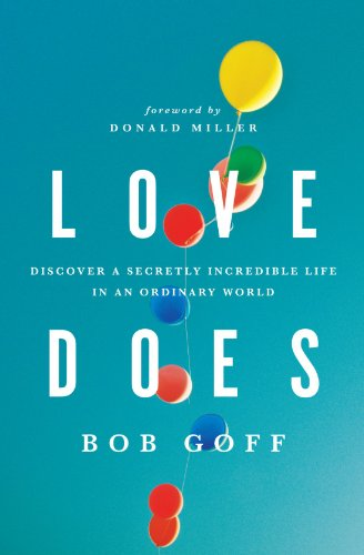 Review bob goff and the virtue of whimsy enter to win a free book there is only one invitation it would kill me to refuse yet im tempted to turn it down all the time i get the invitation every morning when i wake up to stopboris Images