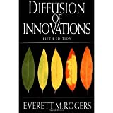 img - for Diffusion of Innovations, 5th Edition [Paperback] [2003] 5th Ed. Everett M. Rogers, Everett Rogers book / textbook / text book