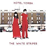 Hotel Yorbaby The White Stripes