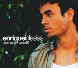 Enrique Iglesias - Love to See You Cry [UK-Import] - Zortam Music