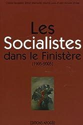 Les Socialistes dans le Finistère (1905-2005)