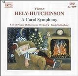 A Carol Symphony Victor Hely-Hutchinson