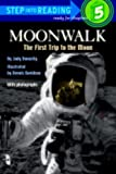 Moonwalk (Turtleback School & Library Binding Edition) (Step Into Reading: A Step 4 Book) (0833528661) by Donnelly, Judy
