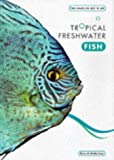 The Hamlyn Book of Tropical Fish David Alderton
