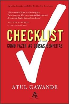 Checklist: Como Fazer As Coisas Benfeitas (Em Portugues do Brasil