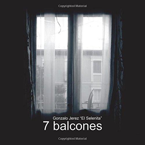 7 Balcones