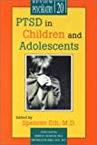img - for PTSD in Children and Adolescents (Review of Psychiatry) book / textbook / text book