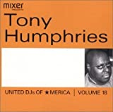 United DJ's of America 18: Dj Tony Humphries