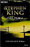 Der Turm: Roman (Der Dunkle Turm, Band 7) title=
