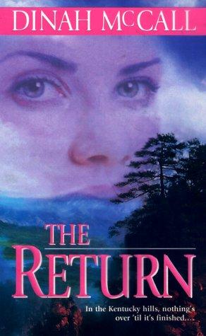 Return, DINAH MCCALL, SHARON SALA