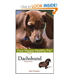 Dachshund: Your Happy Healthy Pet