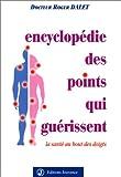 echange, troc Roger Dalet - Encyclopédie des points qui guérissent