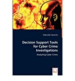 img - for [(Decision Support Tools for Cyber Crime Investigations )] [Author: Aleksandar Lazarevich] [Nov-2013] book / textbook / text book