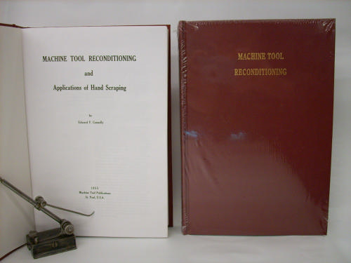 Machine Tool Reconditioning and Applications of Hand Scraping