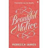 Beautiful Malice Rebecca James