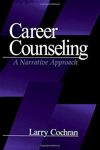 Career Counseling: A Narrative Approach