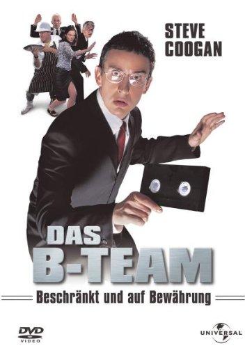Das B-Team: Beschränkt und auf Bewährung