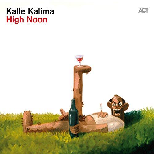 Kalle Kalima - High Noon - CD - FLAC - 2016 - NBFLAC Download