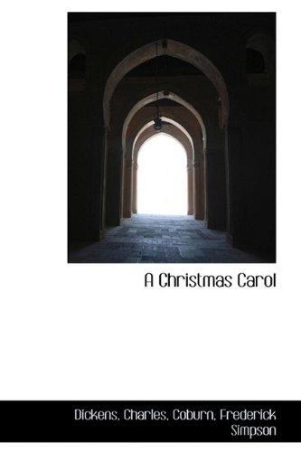 A Christmas Carol (Bibliolife Reproduction)
