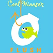 Flush | [Carl Hiaasen]