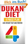 DUKAN DIET: Four Phase Plan To Lose W...