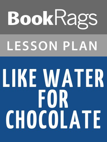 BookRags - Like Water for Chocolate Lesson Plans (English Edition)