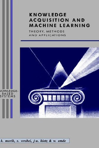 Knowledge Acquisition and Machine Learning: Theory, Methods, and Applications