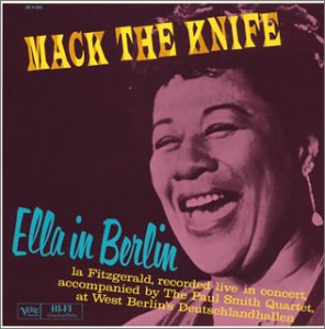 Cover of &quot;Mack the Knife: Ella in Berlin&amp;...
