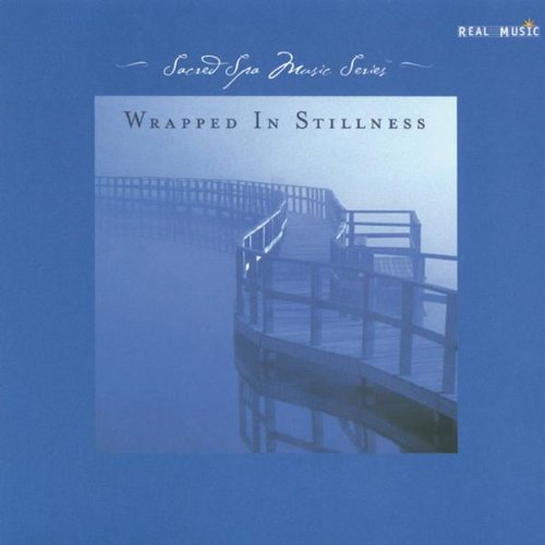 Wrapped in Stillness (Sacred Spa Music Series)