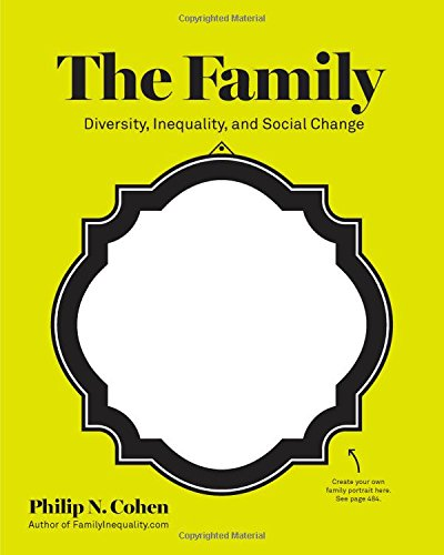 The Family: Diversity, Inequality, and Social Change