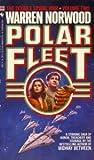 img - for POLAR FLEET (DOUBLE SPIRAL WAR, NO 2) book / textbook / text book