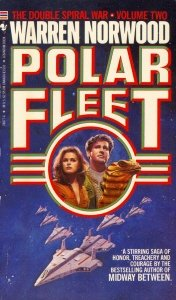 POLAR FLEET (DOUBLE SPIRAL WAR, NO 2), WARREN NORWOOD