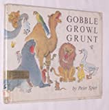 Gobble, Growl, Grunt (0385067798) by Spier, Peter